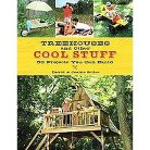 Treehouses and Other Cool Stuff (Paperback)