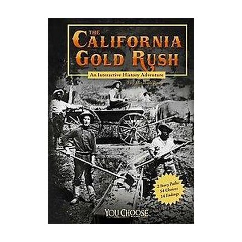 The California Gold Rush (Paperback)
