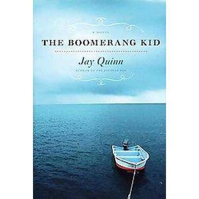 The Boomerang Kid (Hardcover)