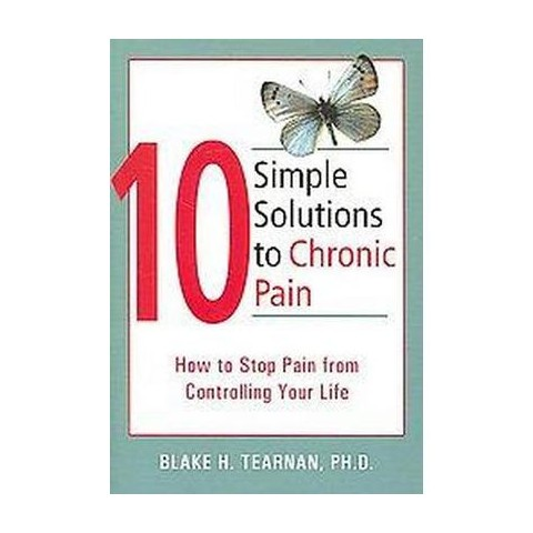10 Simple Solutions to Chronic Pain (Paperback)
