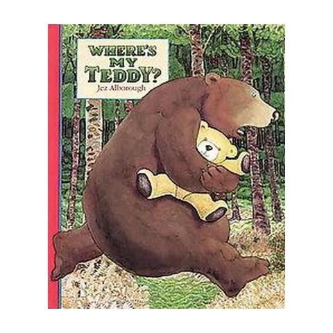 Where's My Teddy? (Reprint) (Paperback)