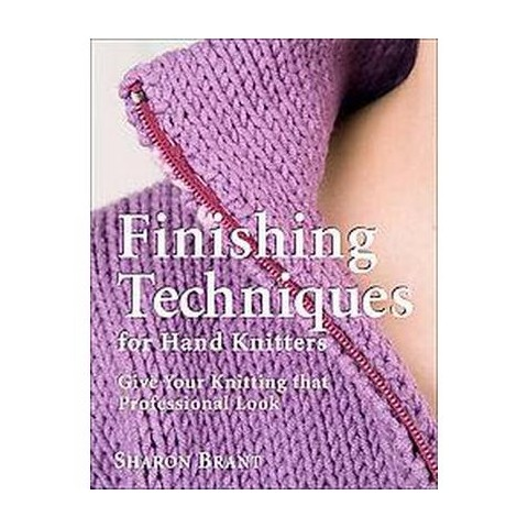 Finishing Techniques for Hand Knitters (Hardcover)