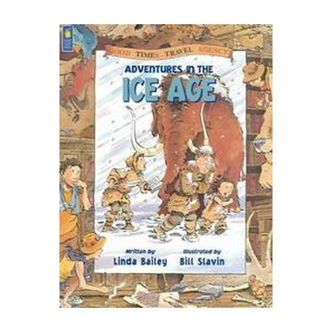 Adventures In The Ice Age (Paperback)