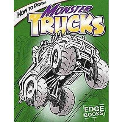 How to Draw Monster Trucks (Hardcover)
