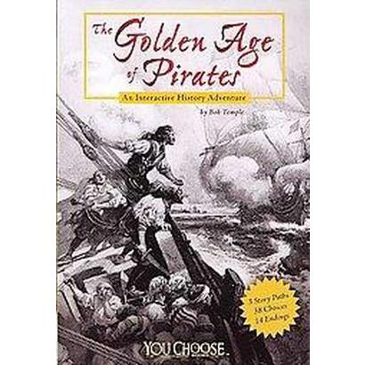 The Golden Age of Pirates (Paperback)