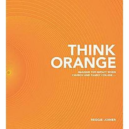 Think Orange (Hardcover)