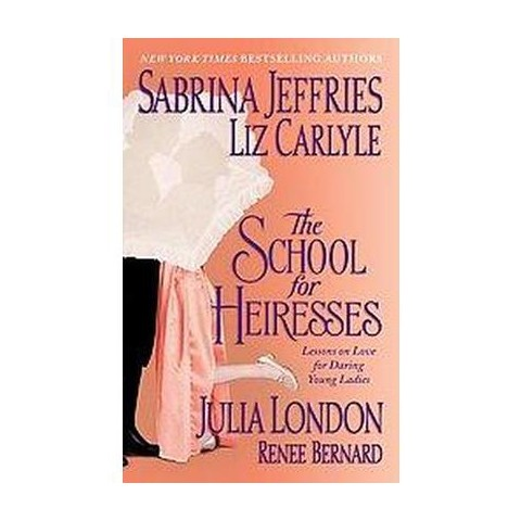 The School for Heiresses (Paperback)