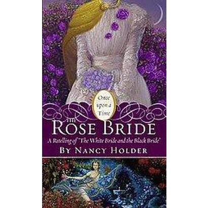 The Rose Bride (Reissue) (Paperback)