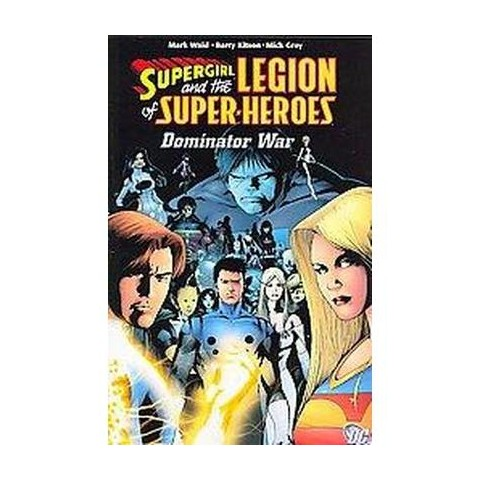 Supergirl and the Legion of Super-Heroes (Paperback)