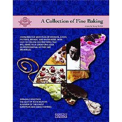 A Collection of Fine Baking (Paperback)