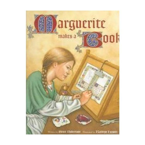 Marguerite Makes a Book (Hardcover)