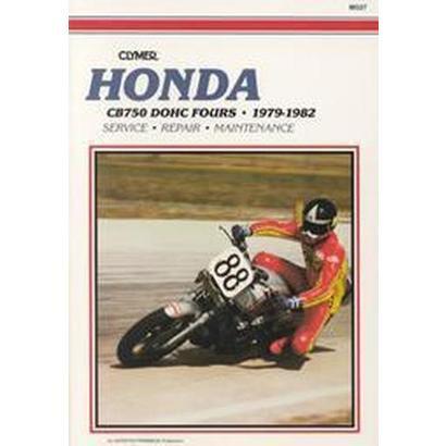 Honda Cb750 Dohc Fours, 1979-1982 (Paperback)