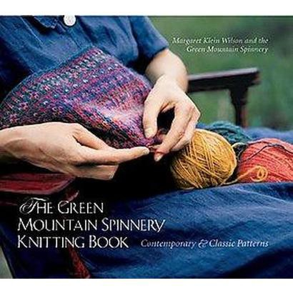 The Green Mountain Spinnery Knitting Book (Hardcover)
