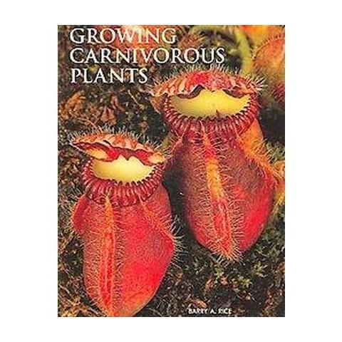Growing Carnivorous Plants (Hardcover)