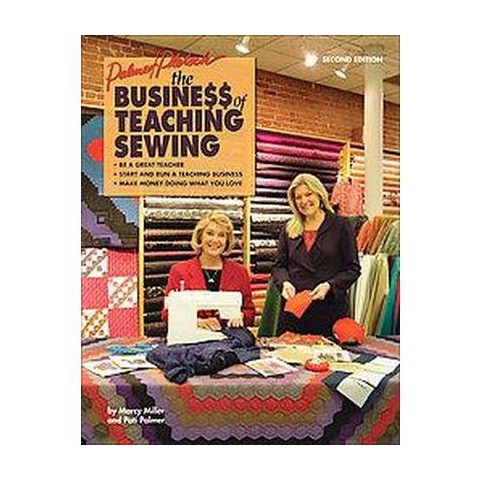 The Business of Teaching Sewing (Paperback)