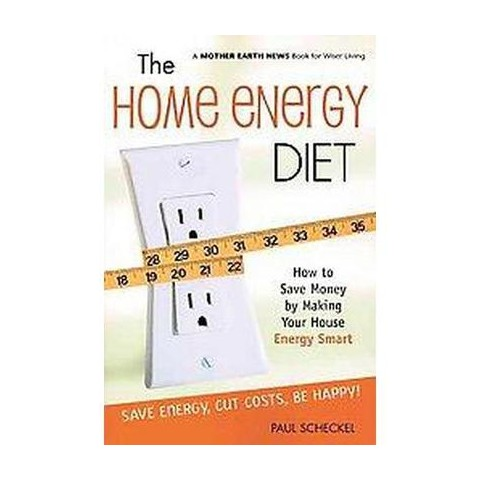 The Home Energy Diet (Paperback)
