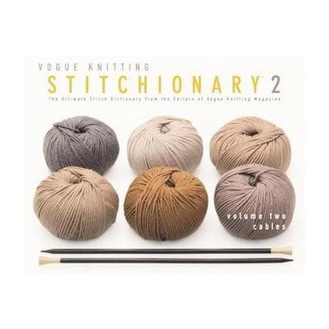 Vogue Knitting Stitchionary 2 (Hardcover)