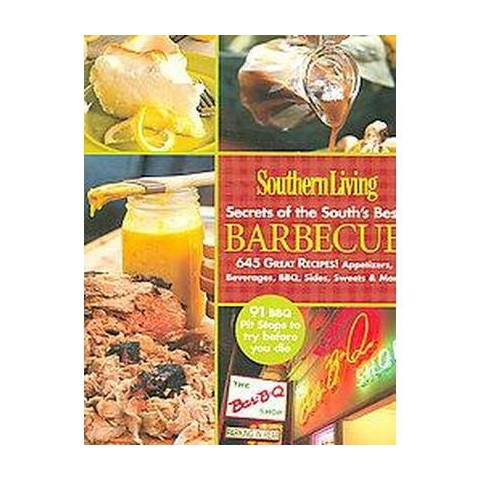 Southern Living Secrets of the Souths Be ( Southern Living) (Paperback)