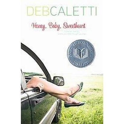 Honey baby sweetheart by deb caletti summary
