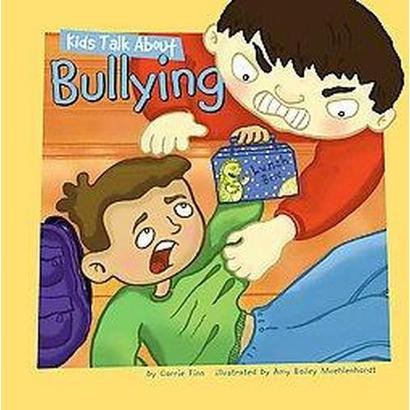 Kids Talk About Bullying (Hardcover)