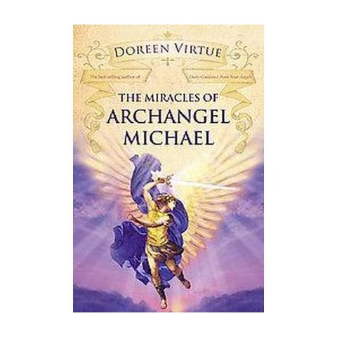 The Miracles of Archangel Michael (Hardcover)