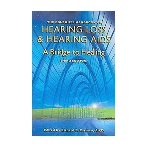 The Consumer Handbook on Hearing Loss and Hearing Aids (Paperback)