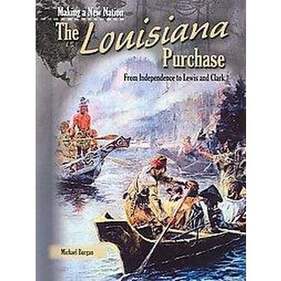 The Louisiana Purchase (Hardcover)