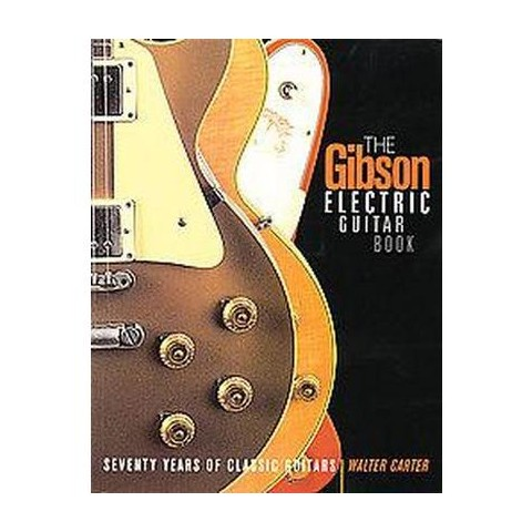 The Gibson Electric Guitar Book (Paperback)