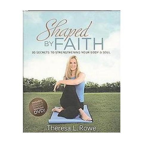 Shaped by Faith (Mixed media product)
