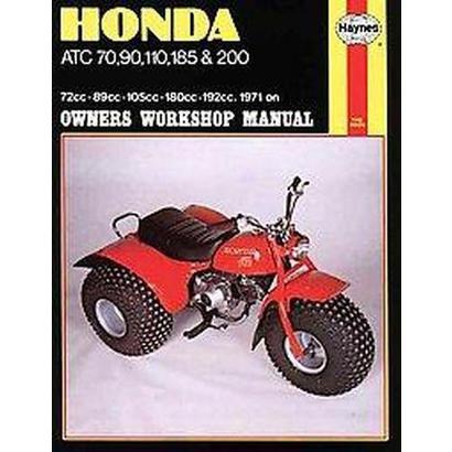 Honda Atc 70, 90, 110, 185 and 200 Manual (Paperback)