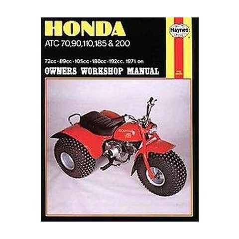 Honda Atc 70, 90, 110, 185 and 200 Manua ( Haynes Owners Workshop Manual Series) (Paperback)