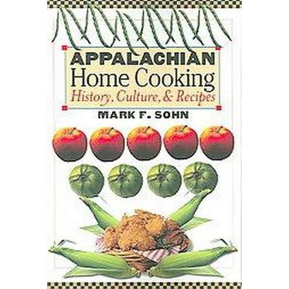 Appalachian Home Cooking (Paperback)