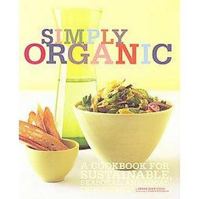 Simply Organic (Paperback)