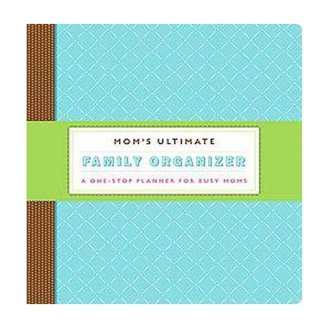 Mom's Ultimate Family Organizer (Loose-leaf)
