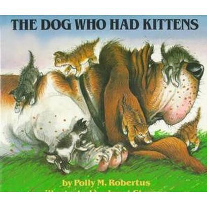 Dog Who Had Kittens (Hardcover)