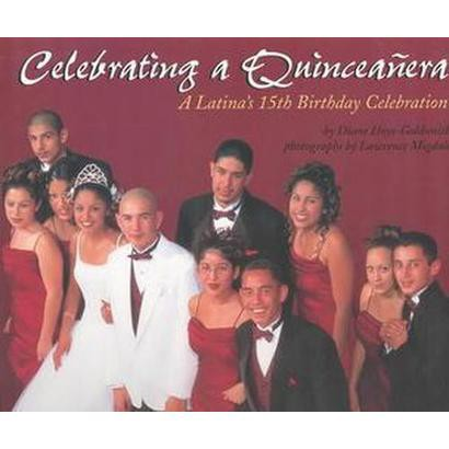 Celebrating a Quinceanera (Hardcover)