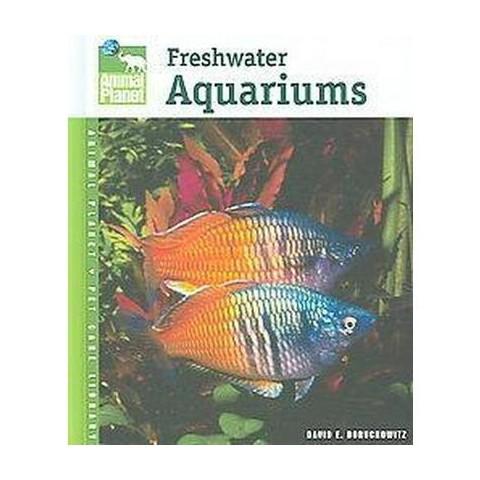 Freshwater Aquariums (Hardcover)