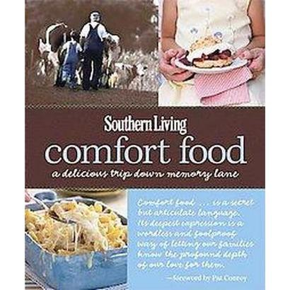 Southern Living Comfort Food (Hardcover)