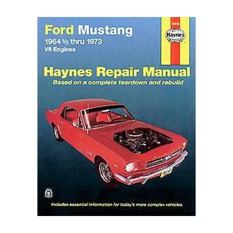 Ford Mustang I, 1964 1/2-1973 ( Haynes Manuals) (Paperback)