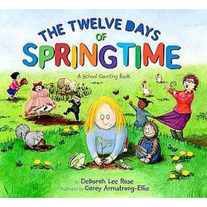 The Twelve Days of Springtime (Hardcover)