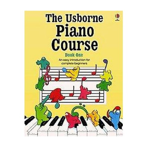 The Usborne Piano Course Book One (Paperback)