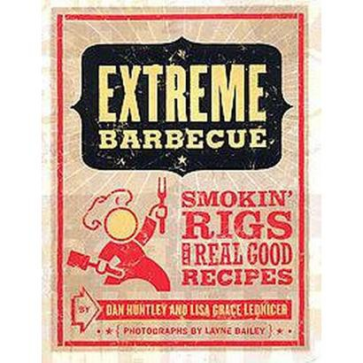 Extreme Barbecue (Paperback)