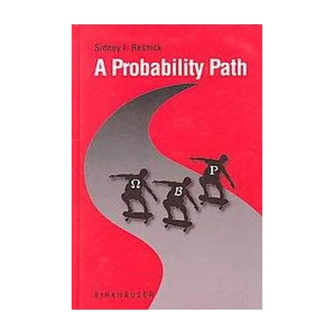 A Probability Path (Hardcover)
