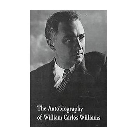 Autobiography of William Carlos Williams (Paperback)