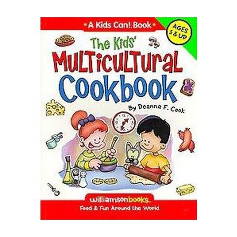 The Kids' Multicultural Cookbook ( Williamson Kids Can! Series) (Paperback)