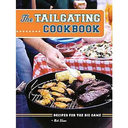 The Tailgating Cookbook (Paperback)