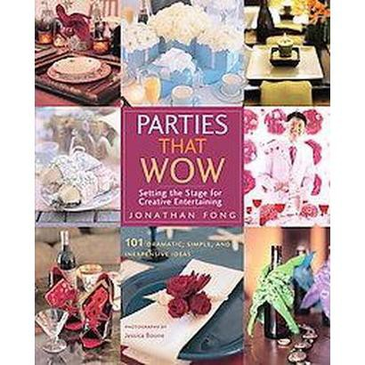 Parties That Wow (Paperback)