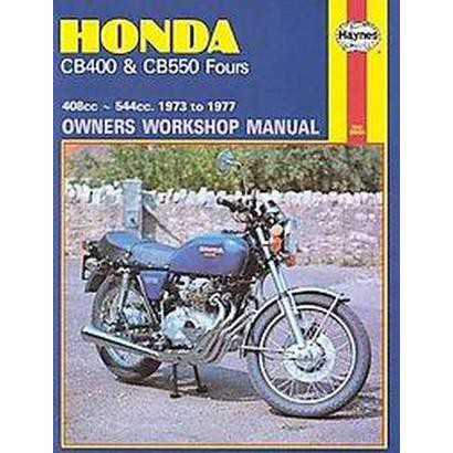 Honda Cb400 and CB 550 Fours Owners Workshop Manual, No. M262 (Paperback)