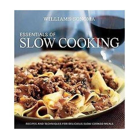 Williams-Sonoma Essentials of Slow Cooki (Hardcover)