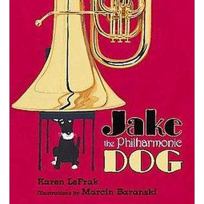 Jake the Philharmonic Dog (Hardcover)